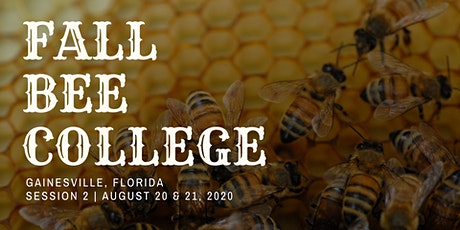 Fall Bee College 2020 (SESSION 2: August 20 & 21) tickets