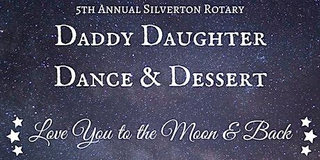 Silverton Rotary Daddy-Daughter Dance & Dessert tickets