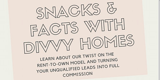 Divvy Homes Snacks & Facts