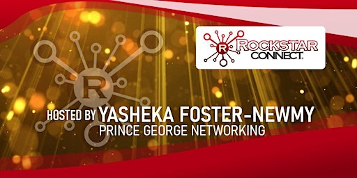 Free Prince George Rockstar Connect Networking Event (March, near Richmond)