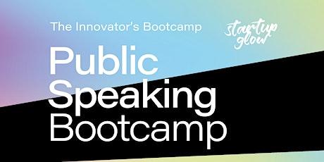 Public Speaking Bootcamp biglietti