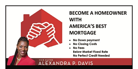 Vice Mayor Alexandra P. Davis Presents Free Home Buyer Workshop w/ NACA tickets