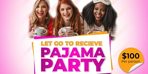 Complete Women's Ministry: Let Go to Receive Pajama Party