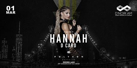 D'noir AM Sunday Morning After Hours at Polygon w Hannah n more tickets