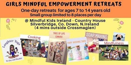 GIRLS MINDFUL EMPOWERMENT RETREATS/CAMPS tickets