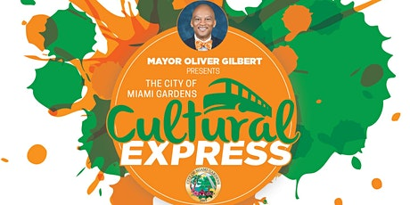 The City of Miami Gardens Cultural Express tickets