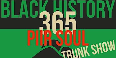 Black 365 PIIR SOUL Trunk Show: handmade goods by African artisans tickets