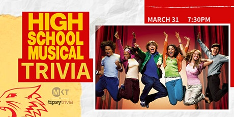 High School Musical Trivia - March 31, 7:30pm - MKT  tickets