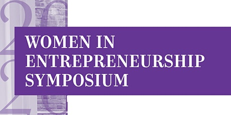 Women in Entrepreneurship Symposium 2020 tickets