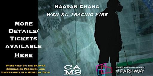 Wen Xi: Tracing Fire