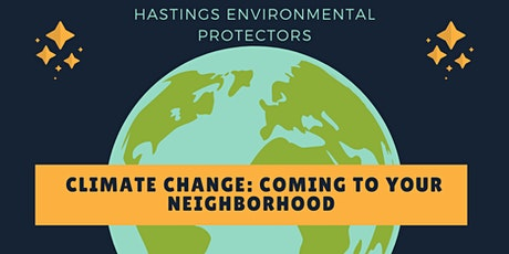 Climate Change: Coming to your Neighborhood tickets
