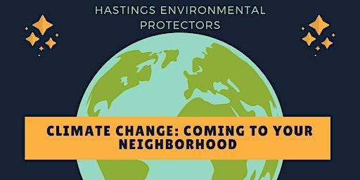 Climate Change: Coming to your Neighborhood