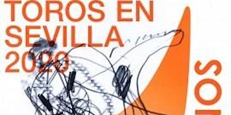 Temporada taurina Sevilla 2020 entradas