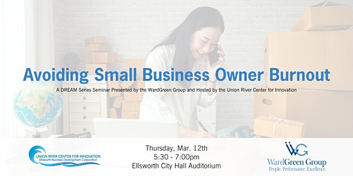 Avoiding Small Business Owner Burnout Seminar