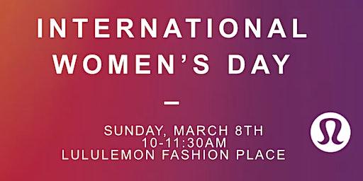 lululemon Fashion Place International Women's Day Celebration