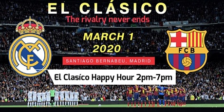 El Clasico Barcelona vs Real Madrid Watch Party 3/1/2020 at Chaat House Cafe tickets