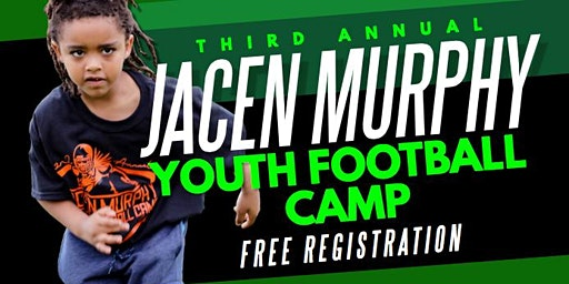 3rd Annual Jacen Murphy Youth Football Camp