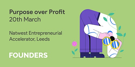 Founders – Purpose over Profit tickets