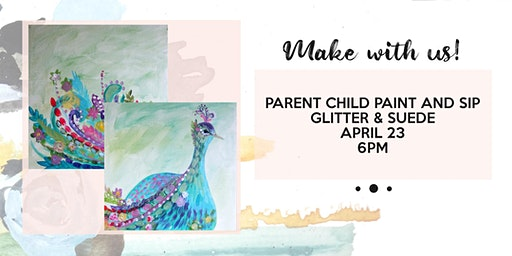 Parent child painting class at Glitter and Suede!