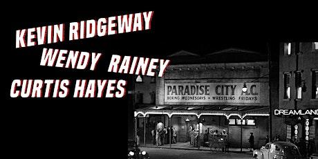Kevin Ridgeway, Wendy Rainey & Curtis Hayes tickets