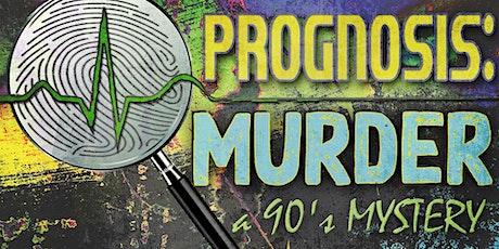 Prognosis:  Murder a 90's Mystery at the Idaho Falls Zoo tickets