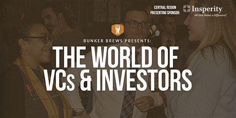Bunker Brews Columbus: The World of VCs & Investors tickets
