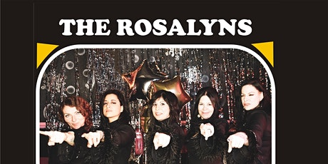 The Rosalyns + The Sound Reasons + Gina Georgette & The Monarchs tickets