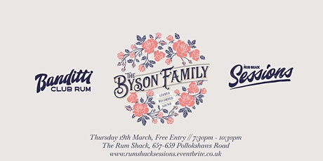 Banditti Club Rum Presents: The Rum Shack Sessions w/ The Byson Family tickets