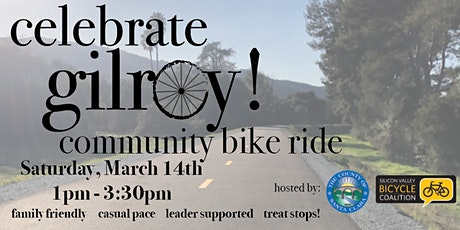 Celebrate Gilroy! Community Bike Ride tickets