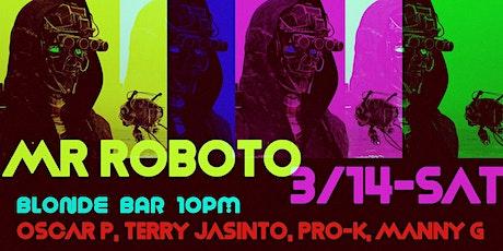 MR ROBOTO - March Edition tickets