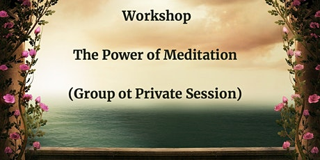 The Power of Meditation tickets