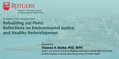 Rebuilding our Ports:  Reflections on Environmental Justice  and Healthy Re tickets