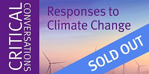 Critical Conversations: Responses to Climate Change