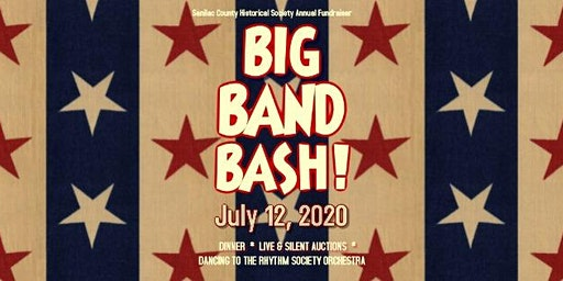 BIG BAND BASH!  Fundraiser to support the Sanilac County Historical Society