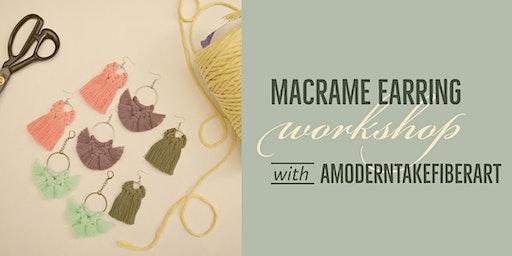 Macrame Earring Workshop
