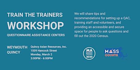 Quincy Questionnaire Assistance Centers Training Workshop tickets