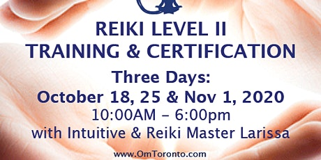 Reiki Level II: Training & Certification. 3 Day Training tickets