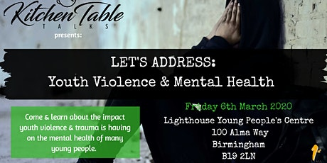 Let's Address: Youth Violence & Mental Health  tickets