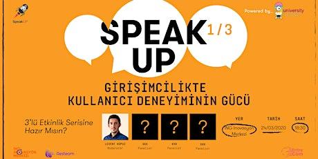 SpeakUP - Girişimcilikte Kullanıcı Deneyiminin Gücü tickets