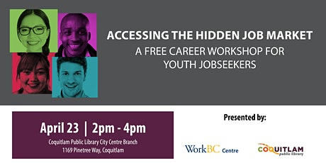 Accessing the Hidden Job Market: A Free Career Workshop (Coquitlam) tickets