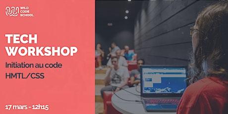 Tech Workshop - Initiatiation au Code : HTML & CSS billets