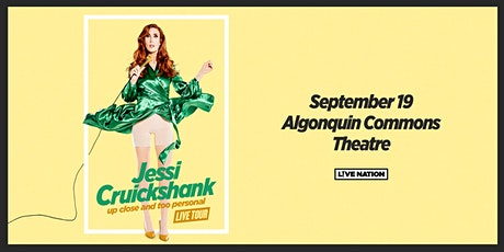 Jessi Cruickshank: Up Close and Too Personal tickets