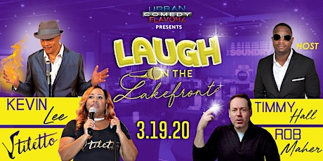Laugh on the Lakefront hosted by Timmy Hall tickets