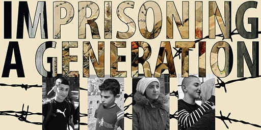 "Voices from the Holy Land: ""Imprisoning a Generation"""