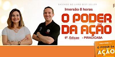 Treinamento - O PODER DA AÇÃO em Piracicaba 4a.
