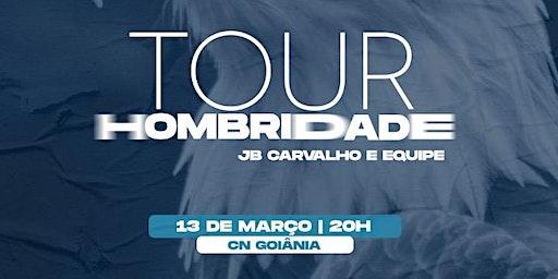 TOUR HOMBRIDADE - GOIÂNIA