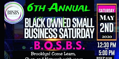 Black Owned Small Business SAT BK 6TH ANNUAL Event tickets