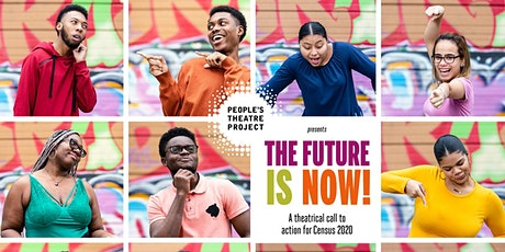 The Future Is Now! with People's Theatre Project tickets