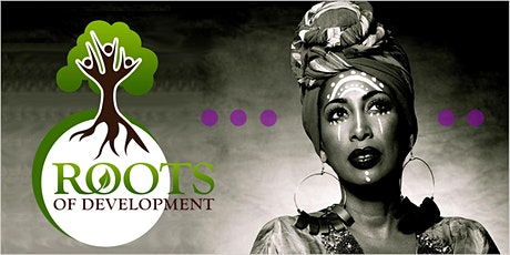 Roots of Development's 12th Annual Celebration and Fundraiser tickets