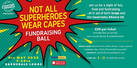 Stamford to Swansea - 'Not all Superheroes wear capes' Charity Ball tickets